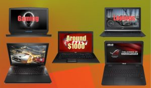 Top 5 Best Gaming Laptops above $1,000 2017